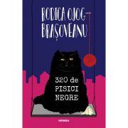 320 de pisici negre - Rodica Ojog-Brasoveanu