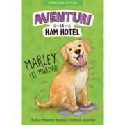 Aventuri la Ham Hotel - Marley cel murdar