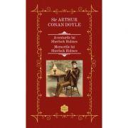 Aventurile si Memoriile lui Sherlock Holmes - Sir Arthur Conan Doyle