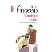 Blandetea noptii - Francis Scott Fitzgerald