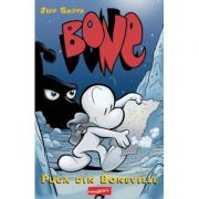 BONE. Fuga din Boneville - Jeff Smith