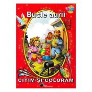 Bucle aurii - Citim si coloram