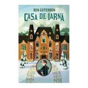Casa de iarna - Ben Guterson