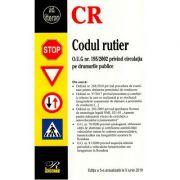 Codul rutier - Editia a 5-a actualizata la 5 iunie 2018. O. U. G. nr. 195/2002 privind circulatia pe drumurile publice