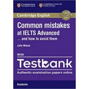 Common Mistakes at IELTS and How to Avoid Them (Advanced Paperback with IELTS Academic Testbank)