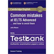 Common Mistakes at IELTS and How to Avoid Them (Advanced Paperback with IELTS General Training Testbank)