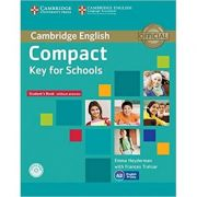 Compact Key for Schools - Student's Pack Student's Book (without Answers with CD-ROM, Workbook without Answers with Audio CD)