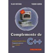 Complemente de C++ - Standard Template Library. Programare generica. C++ standard. OOP - Tudor Sorin