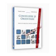 Consiliere si Orientare. Ghid de educatie pentru cariera - Gabriela Lemeni