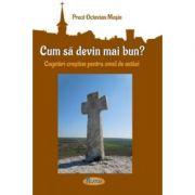 Cugetari crestine pentru omul de astazi - Preot Octavian Mosin