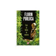 Cum sa fabrici un semizeu - Florin Purluca