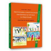 Dezvoltarea competentelor emotionale si sociale la prescolari. Ghid practic pentru parinti - Catrinel A. Stefan