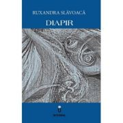 DIAPIR - Ruxandra Slavoaca