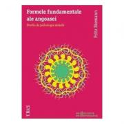Formele fundamentale ale angoasei: Studiu de psihologie abisala (ed. tiparita) - Fritza Riemann