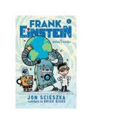 Frank Einstein si Bioactiunea. Volumul V - Jon Scieszka
