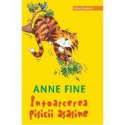 Intoarcerea pisicii asasine - Anne Fine (Editie a II-a, cartonata)