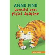 Jurnalul unei pisici asasine - Anne Fine (Editia a III-a, cartonata)