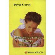 Leacuri de suflet pentru femei - Pavel Corut