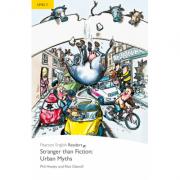 Level 2: Stranger Than Fiction Urban Myths - Phil Healey