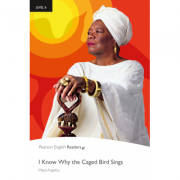 Level 6: I Know Why the Caged Bird Sings Book and MP3 Pack - Maya Angelou