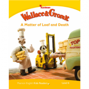 Level 6. Wallace & Gromit. A Matter of Loaf and Death - Paul Shipton