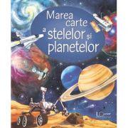 Marea carte a stelelor si planetelor - Usborne Books