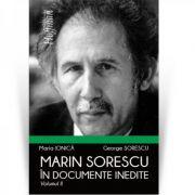 Marin Sorescu in documente inedite, Volumul II - Maria Ionica, George Sorescu