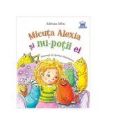 Micuta Alexia si nu-potii ei - Andreea Mitu