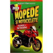 Mopede si motociclete - Toata teoria + intrebari explicate. Editie 2019