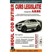 Noul Cod Rutier - Curs Legislatie Rutiera - A, B, BE - Editia 2019 - Contine CD