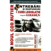 Noul Cod rutier cu Intrebari si raspunsuri. Contine curs legislatie pentru categoriile C, CE, D, DE, Tr. Editia 2019 + CD