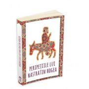 Peripetiile lui Nastratin Hogea - Traducator: Mihai Cernatescu