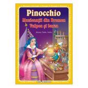 Pinocchio. Muzicantii din Bremen. Vulpea si barza