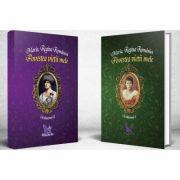 Povestea vietii mele - Maria, Regina Romaniei. Set 2 volume