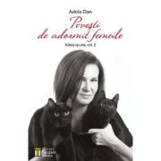 Povesti de adormit femeile (Adela spune Vol. 2) - Adela Dan