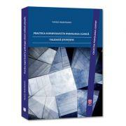 Practica supervizata in psihologia clinica validata stiintific (+CD-ROM) - Vasile Marineanu