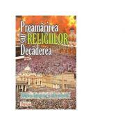 Preamarirea sau decaderea religiilor - Olimpia Carmen Chirica