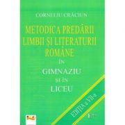 Metodica predarii limbii si literaturii romane in gimnaziu si liceu - Corneliu Craciun