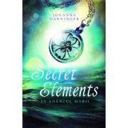 Secret elements. In adancul marii - Johanna Danninger