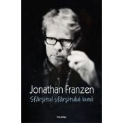 Sfarsitul sfarsitului lumii - Jonathan Franzen