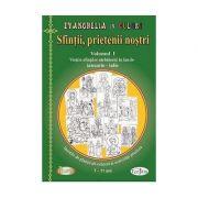 Sfintii prietenii nostri (vol. 1) - Ioana Hasu, Luminita Pal