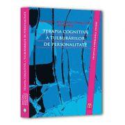 Terapia cognitiva a tulburarilor de personalitate - A. T. Beck