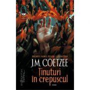 Tinuturi in crepuscul - J. M. Coetzee
