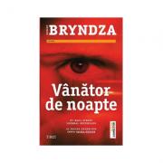 Vanator de noapte - Robert Bryndza