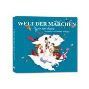 Welt der Märchen (Lumea povestilor – versiunea in lb. Germana) - Ion Vlasiu