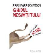 Ghidul nesimtitului (ed. 2019) - Radu Paraschivescu