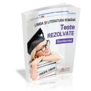 Bacalaureat 2019. Teste rezolvate la limba si literatura romana – profil umanist - Ed. Rentrop & Straton