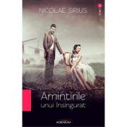 Amintirile unui insingurat - Nicolae Sirius