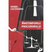Anotimpurile procurorului - Viorel Cacoveanu
