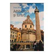 Arhitectura si turism - Ioan Baca
